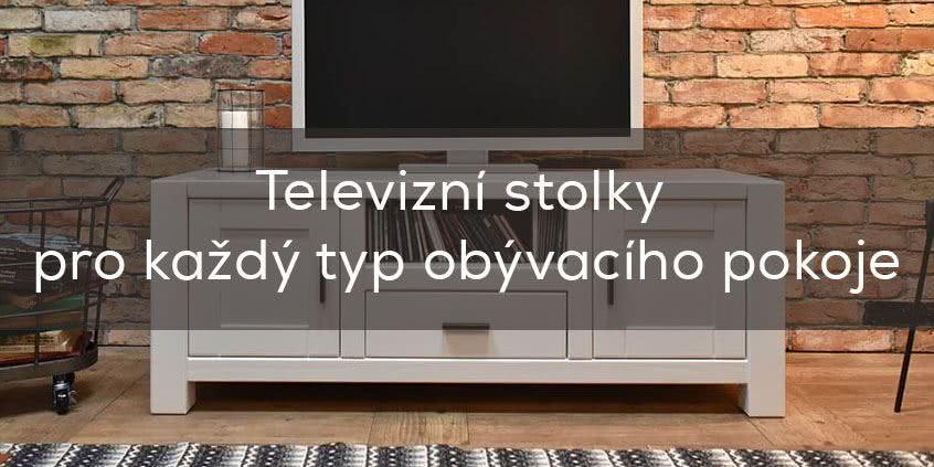 Televizní stolky pro každý typ obývacího pokoje